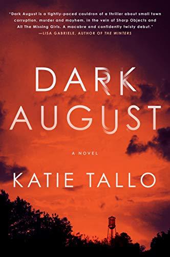 Dark August: A Novel