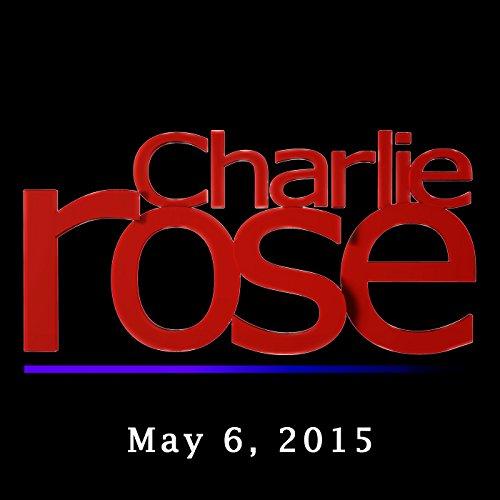 Charlie Rose: John Micklethwait and David Steinberg, May 6, 2015 audiobook cover art