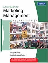 A Framework for Marketing Management, 4/e