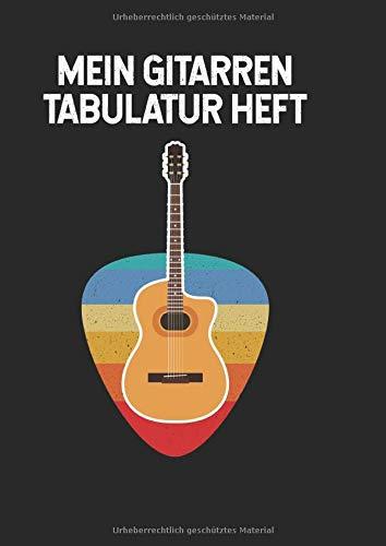 Mein Gitarren Tabulator Heft: A Gitarren Notizbuch für Musiker | Tabulaturen Tab Heft mit leeren Tabulaturlinien und Akkorddiagrammen | DIN A4 100 Seiten | Geschenk  für Gitarristen