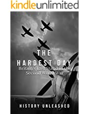 The Hardest Day: Britain's Last Stand in the Second World War