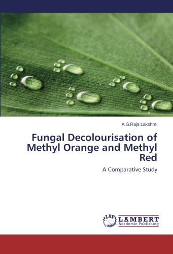 Fungal Decolourisation of Methyl Orange and Methyl Red: A Comparative Study
