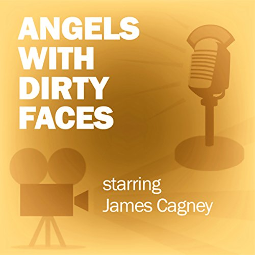 Angels with Dirty Faces (Dramatized) Titelbild