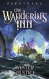 Winter Solstice: Book 4 (The Wandering Inn)