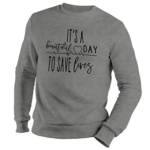 GR8Shop Greys Anatomy Its Beautiful Day To Save Lives Sudadera Gris Unisex Size M