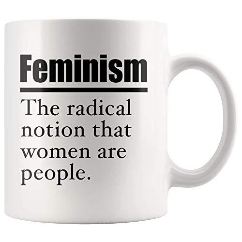 Lawenp Taza blanca Feminismo La noción radical de que las mujeres son personas