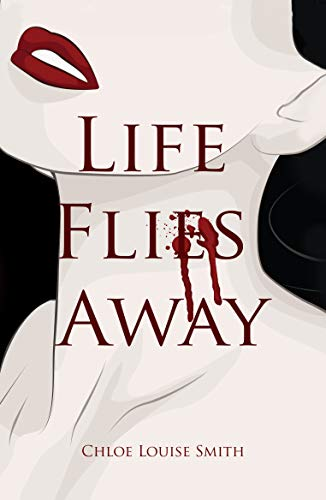 Life Flies Away (English Edition)