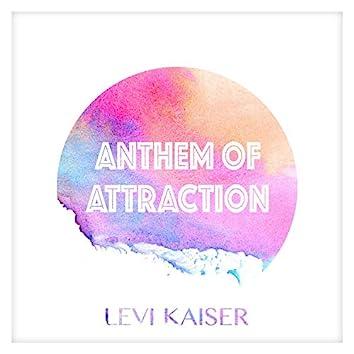 Anthem of Attraction