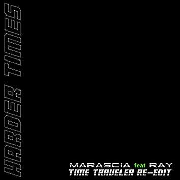 Harder Times (Time Traveler Re-Edit)