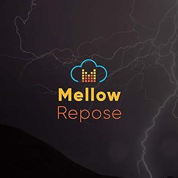#Mellow Repose