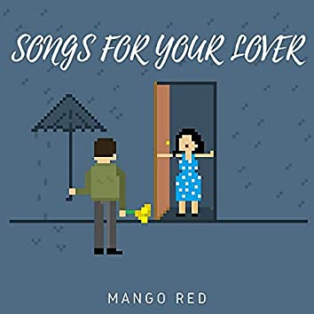 Songs For Your Lover