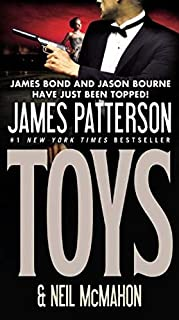 Toys by James Patterson and Neil McMahon - Paperback