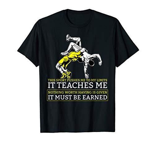 It Must Be Earned Wrestling T-Shirt