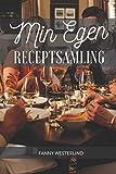 Min Egen Receptsamling: Spara dina egna recept på ett snyggt och smidigt sätt. Boken är även perfekt som födelsedagspresent, bröllopspresent eller som present för studenten