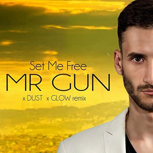 Mr. Gun feat. Dust & Glow