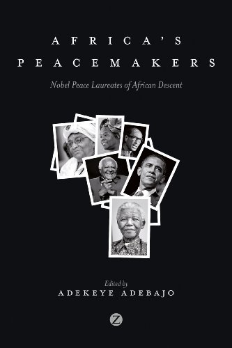 Africa's Peacemakers: Nobel Peace Laureates of African Descent (English Edition)