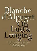 On Lust & Longing (On Series)