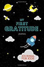 My First Gratitude Journal for Kids: Cute Rocket Space Design, Soft Cover, Thankful Blank Notebook Diary with 5 Minute Daily Writing Prompts, Perfect Gift for Children/Boys/Girls (Happiness Workbook)
