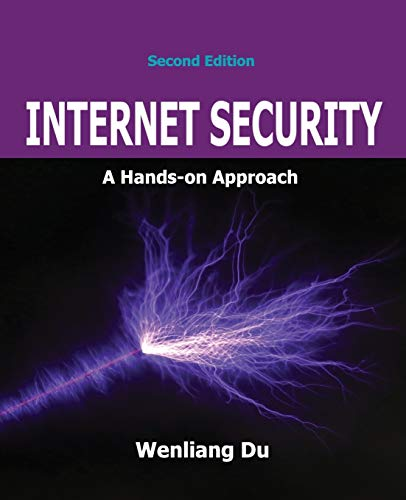Compare Textbook Prices for Internet Security: A Hands-on Approach 2 Edition ISBN 9781733003919 by Du, Wenliang