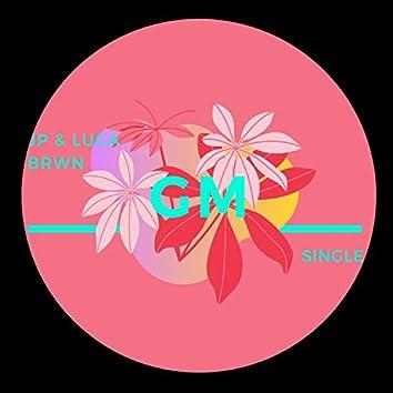 GM (feat. Jp)