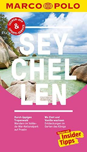 MARCO POLO Reiseführer Seychellen: Inklusive Insider-Tipps, Touren-App, Update-Service und offline Reiseatlas (MARCO POLO Reiseführer E-Book)