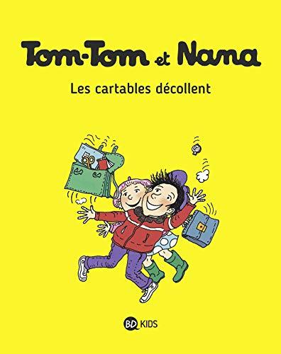 Tom-Tom et Nana, Tome 04: Les cartables décollent