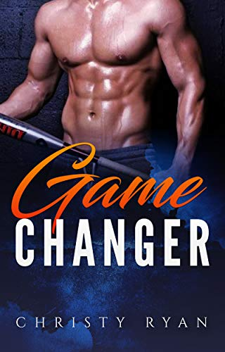 Game Changer (A Baseball Romance Book 1) (English Edition)