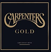 Carpenters Gold - Greatest Hits by Carpenters (2002-01-01)