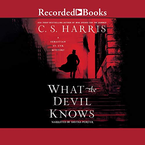 What the Devil Knows Audiobook By C. S. Harris cover art