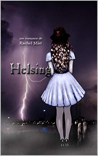 Helsing de Rachel Mist
