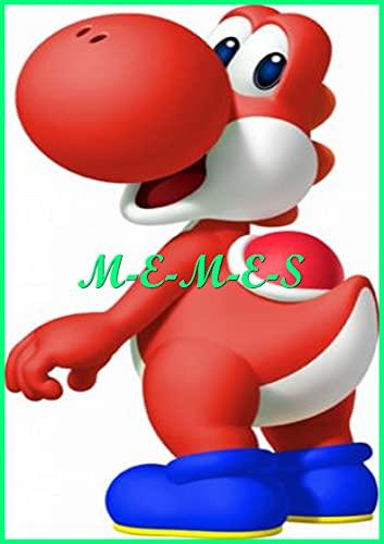 SUPER MARIO MAKER M-E-M-E-S : The Amazing Stuff, Epic Comedy, Funny, Jokes Books XXL (English Edition)