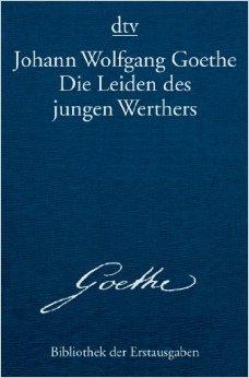 Die Leiden des jungen Werthers: Leipzig 1774 (dtv Bibliothek der Erstausgaben) ( 1. Oktober 2008 )