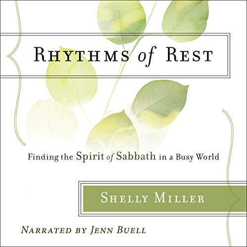 Rhythms of Rest Audiobook By Shelly Miller cover art
