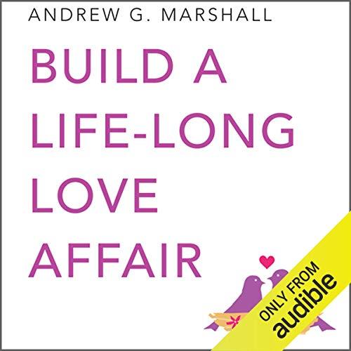 Build a Lifelong Love Affair audiobook cover art