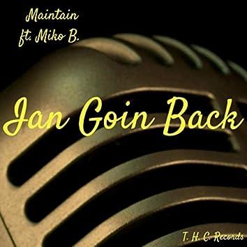 Ian Goin' Back (feat. Miko B.)