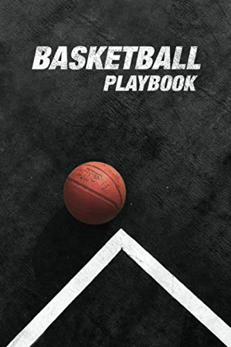 Basketball Playbook: Basketball Playbook and Play Designer, Blank Basketball Court Diagrams Notebook for Drawing Up Basketball Plays, Drills, Scouting ... | 120 Full Page, 6x9 Matte finish soft cover