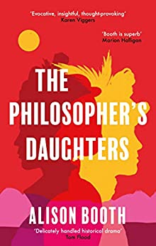 The Philosopher's Daughters by [Alison  Booth]