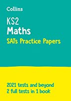 KS2 Maths SATs Practice Papers: For the 2021 Tests (Collins KS2 SATs Practice)