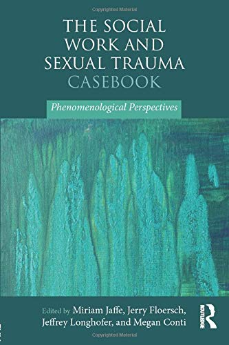 The Social Work and Sexual Trauma Casebook