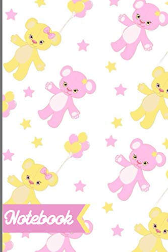 teddy bear Notebook For Girls 100 page 6x9 in cute pink & yellow notebook: handwriting notepad for school collage university or travel best teddy bear ... for kids teenagers adults & teddy bear lovers