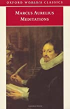 The Meditations of Marcus Aurelius Antoninus: And a Selection from the Letters of Marcus and Fronto (Oxford World's Classics)