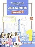 JEU DE MOTS 1 LIVRE DE L'ELEVE (Cideb. Fr. Grammaire)