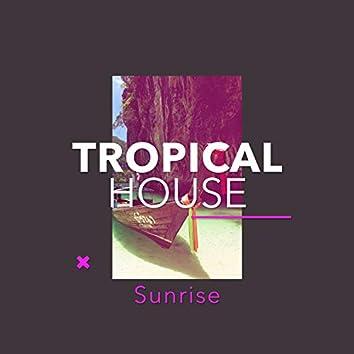 Tropical House Sunrise