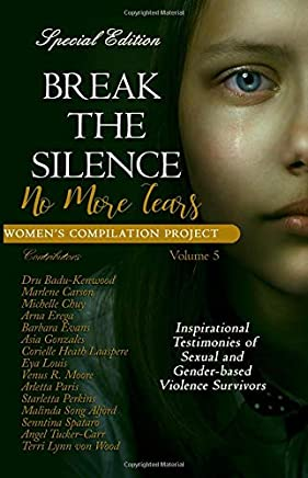 Break the Silence: No More Tears: Volume 5