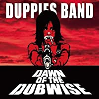 DAWN OF THE DUBWISE