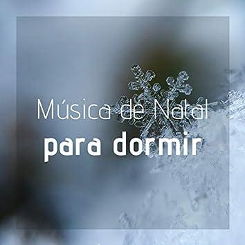 Música de Natal para Dormir - Violão, Sinos, Piano, Música de Natal Angelical