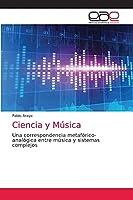 Ciencia y Música: Una correspondencia metafórico-analógica entre música y sistemas complejos