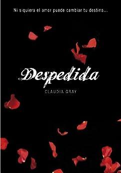 Despedida (Medianoche 3) de [Claudia Gray, Matilde Fernández de Villavicencio]