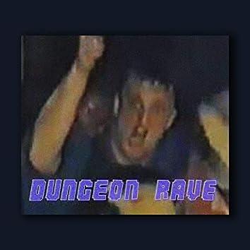 Dungeon Rave