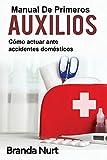 Manual de primeros auxilios: Cómo actuar ante accidentes domésticos: 3